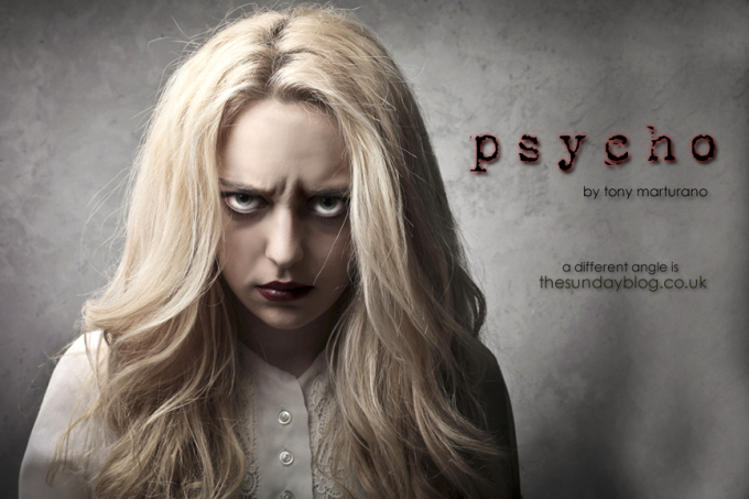 Psycho by Tony Marturano