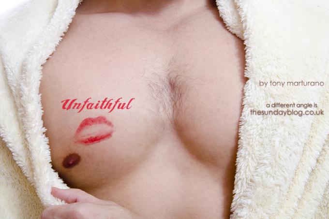 Unfaithful by Tony Marturano