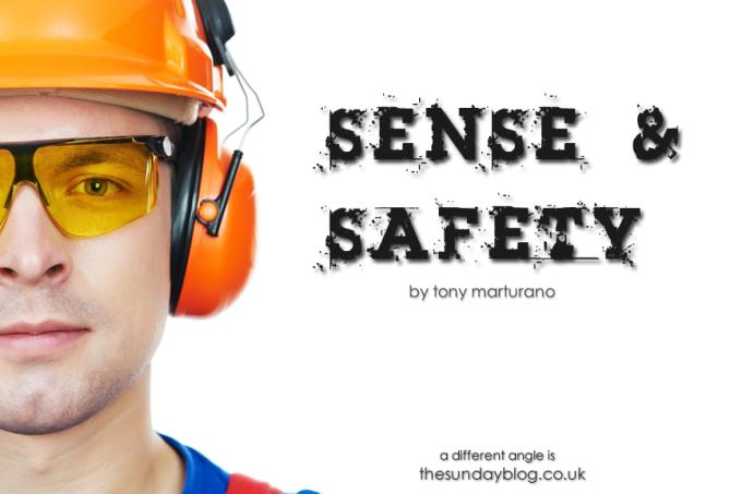 SENSE & SAFETY