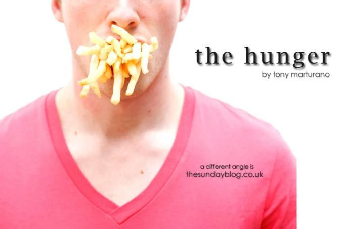 The Hunger by Tony Marturano