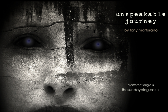 THE UNSPEAKABLE JOURNEY